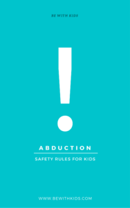 How to prevent abduction: safety rules for kids