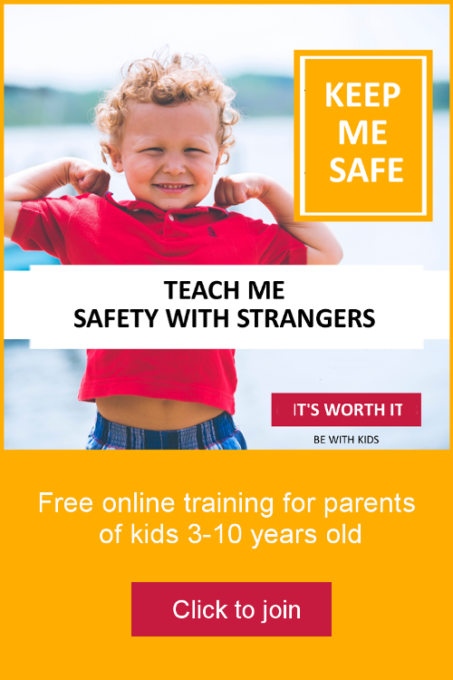 Teach your child safety with strangers and other people in a positive way - free online course for parents of kids 3-10 years old