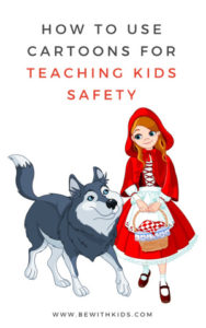 How to use cartoons for teaching kids safety - post cover - red riding hood and a wolf