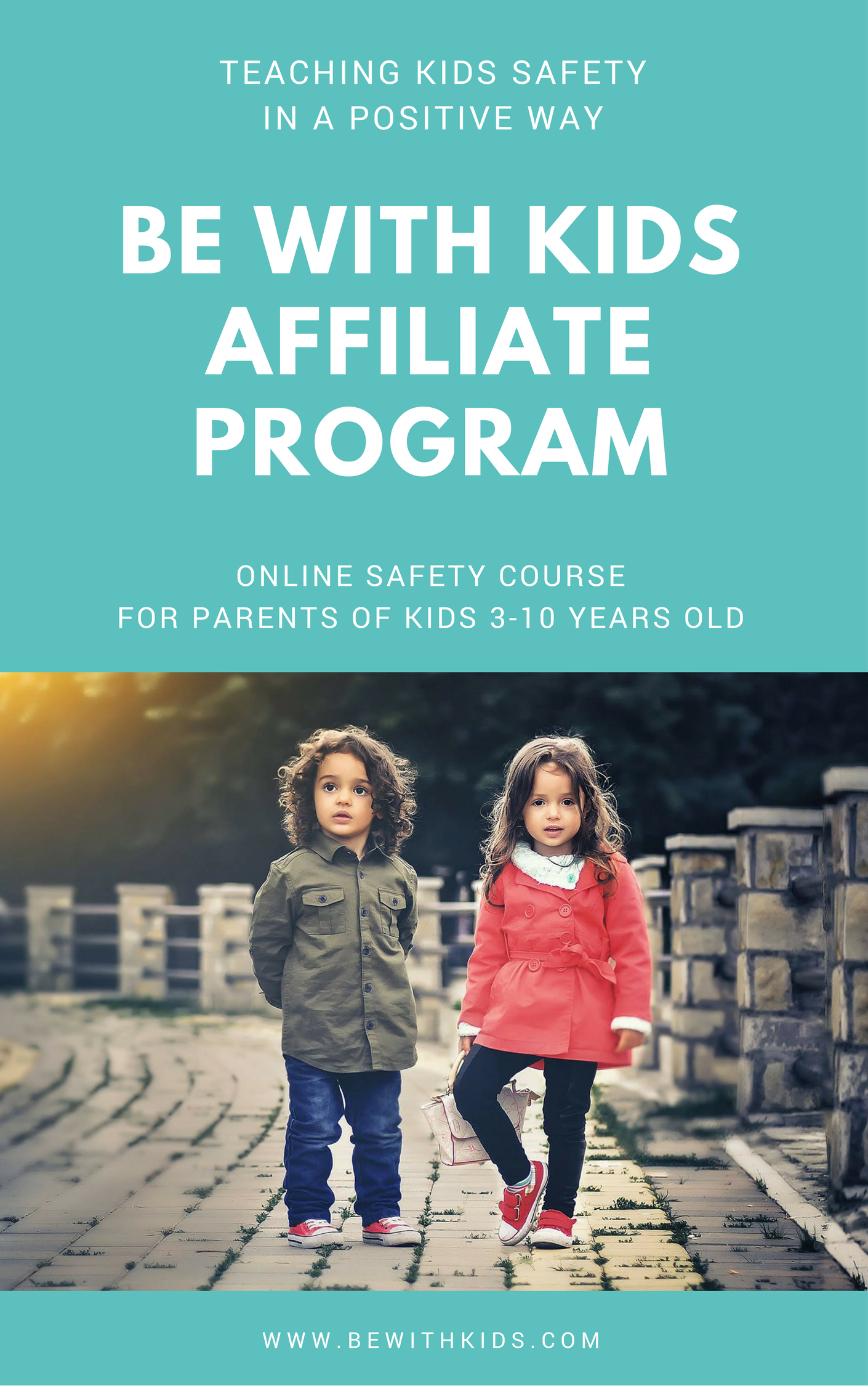 Teach your child safety with people in a positive way - join Be WITH kids affiliate program, spread the word, earn commissions.