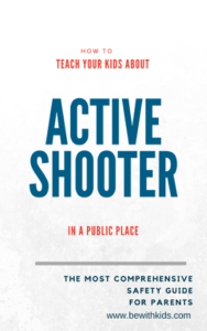 How to teach your kids about active shooter in a public place