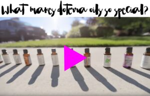 What makes doTERRA oils so special